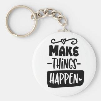 Faça coisas acontecer chaveiro inspirado