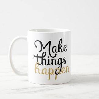 Faça coisas acontecer citações do incentivo caneca de café