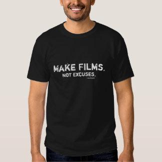 Faça filmes., não desculpas tshirts