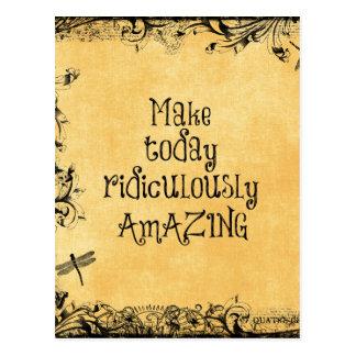 Faça hoje citações ridìcula de surpresa da vida cartão postal