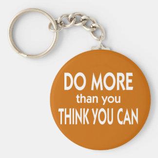 Faça mais do que você pensa que você pode chaveiros