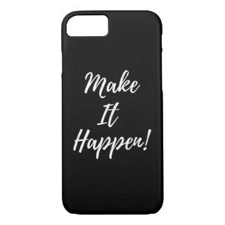 """""""Faça-o acontecer"""" capas de iphone"""