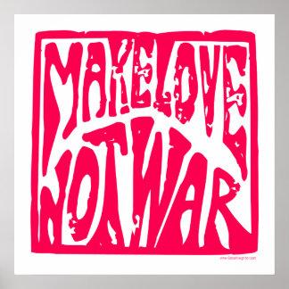 Faça o amor, não guerra - design do Hippie para a  Poster