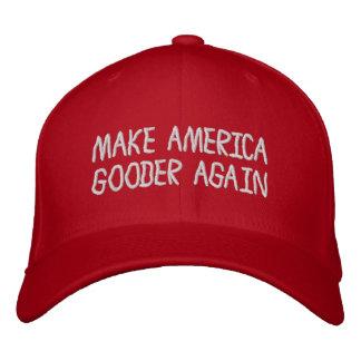 Faça o chapéu de América Gooder outra vez Boné Bordado