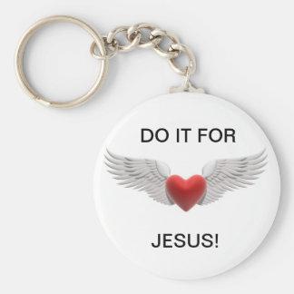 FAÇA-O PARA JESUS! CHAVEIRO