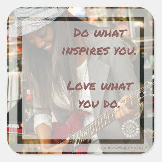Faça o que o inspira etiqueta