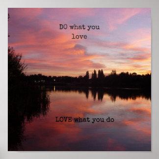 """""""FAÇA o que você ama o AMOR o que você faz"""" poster"""