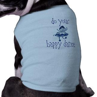 Faça sua camiseta de cão feliz da dança