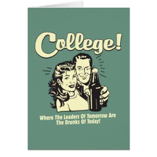 Faculdade: Dos líderes bebado amanhã hoje Cartão Comemorativo