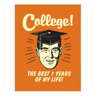 Faculdade: Os melhores 7 anos de minha vida Cartão Postal