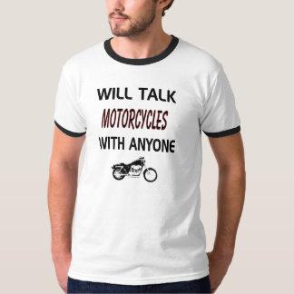 Falará motocicletas com qualquer um camisa do