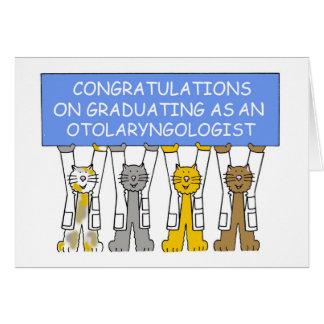 Felicitações graduadas do Otolaryngologist Cartão Comemorativo