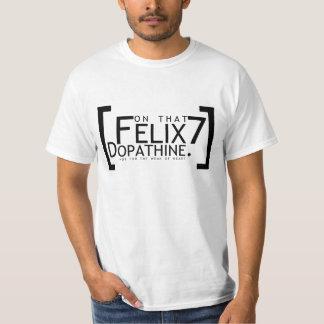 Felix7 - Em Dopathine Camiseta