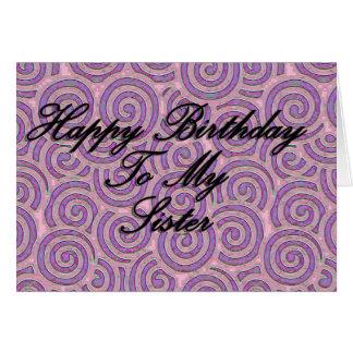 Feliz aniversario a minha irmã cartão comemorativo
