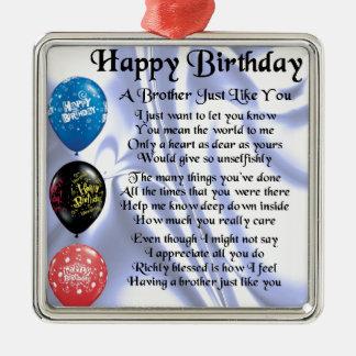Feliz aniversario do poema do irmão ornamento quadrado cor prata