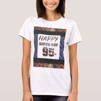 feliz aniversario happybirthday 95 ninetyfive 95th camiseta