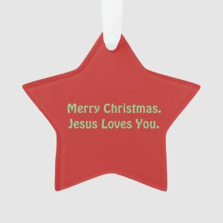 """""""Feliz Natal. Jesus ama-o"""". Ornamento"""