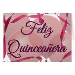 Feliz Quinceañera - 15o aniversário feliz Cartão Comemorativo