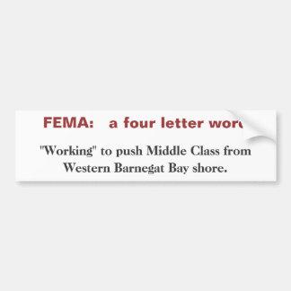 FEMA: uma palavra de quatro letras Adesivo Para Carro