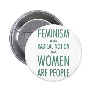 Feminismo: A noção radical que as mulheres são Bóton Redondo 5.08cm