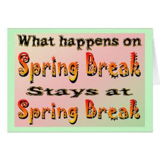 Férias da primavera o que acontece cartão comemorativo