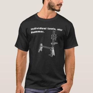"""""""Ferramentas individuais, eh? O T woodworker do Camiseta"""