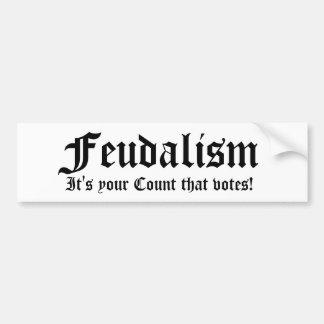 Feudalismo, é sua contagem que vota! adesivo para carro