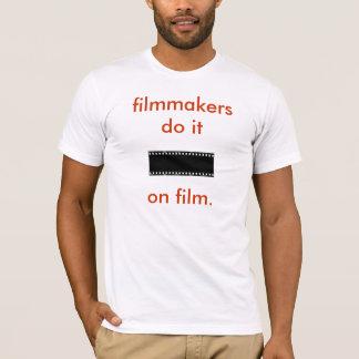 filmmakersdo ele no filme camiseta