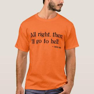 Finn do Huck no inferno T-shirts