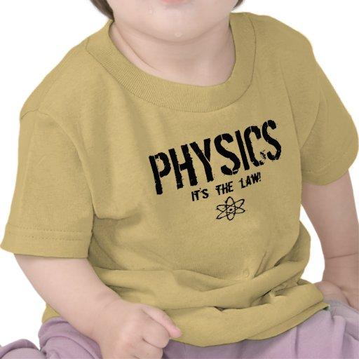 Física - é a lei! t-shirt