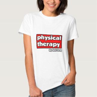 Fisioterapia… meu antinarcótico t-shirt