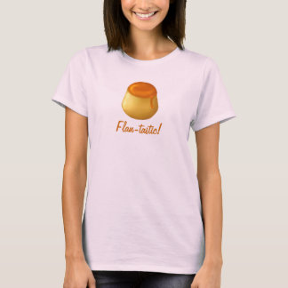 Flan-tastic! Camisa