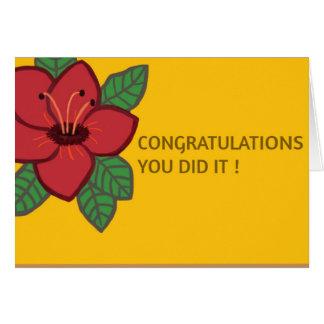 """Flor, """"parabéns, você fê-la!"""" Cartão"""