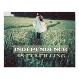 Foto A independência está cumprindo