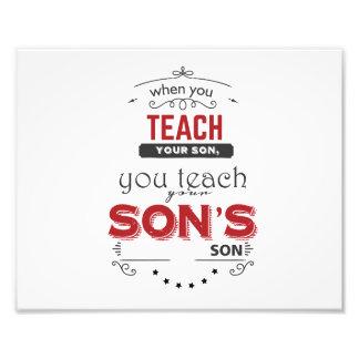 Foto quando você ensina seu filho, você ensina o filho