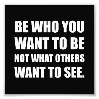 Foto Seja quem você quer ser