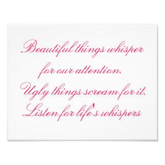Foto Sussurros para as coisas bonitas da vida, citações