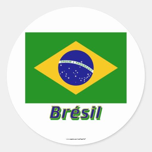 Français de Drapeau Brésil avec le nom en Adesivos Em Formato Redondos