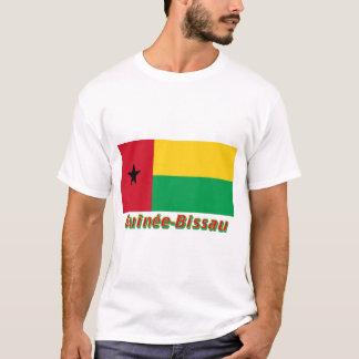 Français de Drapeau Guinée-Bissau avec le nom en T-shirts