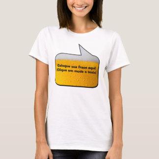 Frase de Boteco (Aqui a frase é a sua) Camiseta