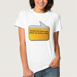Frase de Boteco (Aqui a frase é a sua) T-shirts