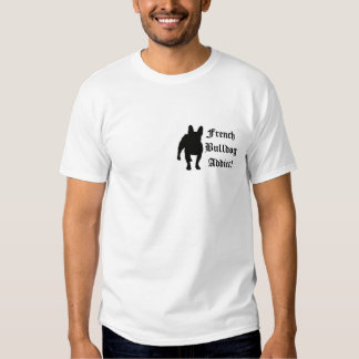 French Bulldog Addict! Camisetas