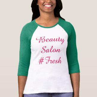 #Fresh do salão de beleza T-shirts