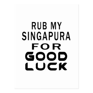 Friccione meu gato de Singapura para a boa sorte Cartões Postais