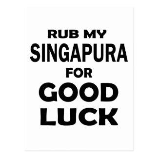 Friccione meu Singapura para a boa sorte Cartão Postal