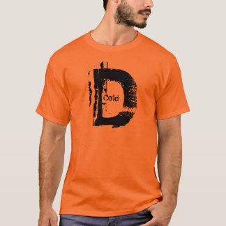 Frio no D Camiseta