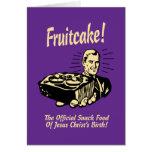 Fruitcake! A comida de petisco do nascimento de Cartão Comemorativo