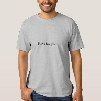 Funk para você tshirts