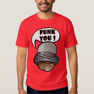 Funk you! t-shirt