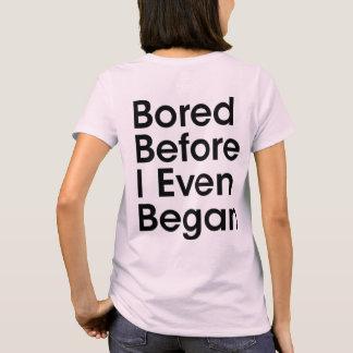 Furado antes que eu começar mesmo camiseta